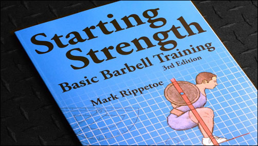 Starting Strength by Coach Mark Rippetoe