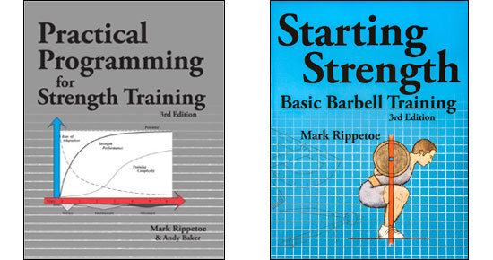 mark Rippetoe books - Starting Strength, and Practical Programming