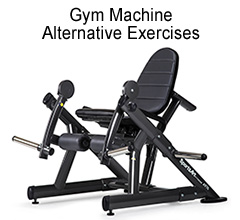 Commercial gym machine exercise alternatives